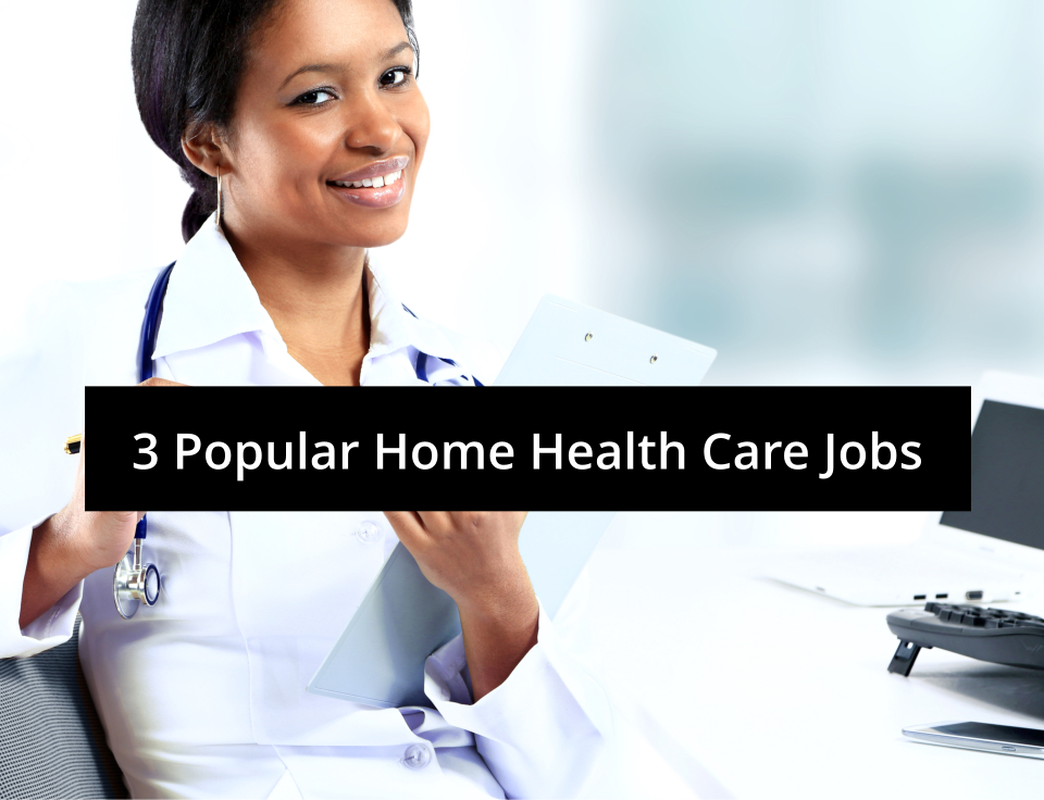 3 popular home health care jobs | west coast nursing ventura, inc., Human Body